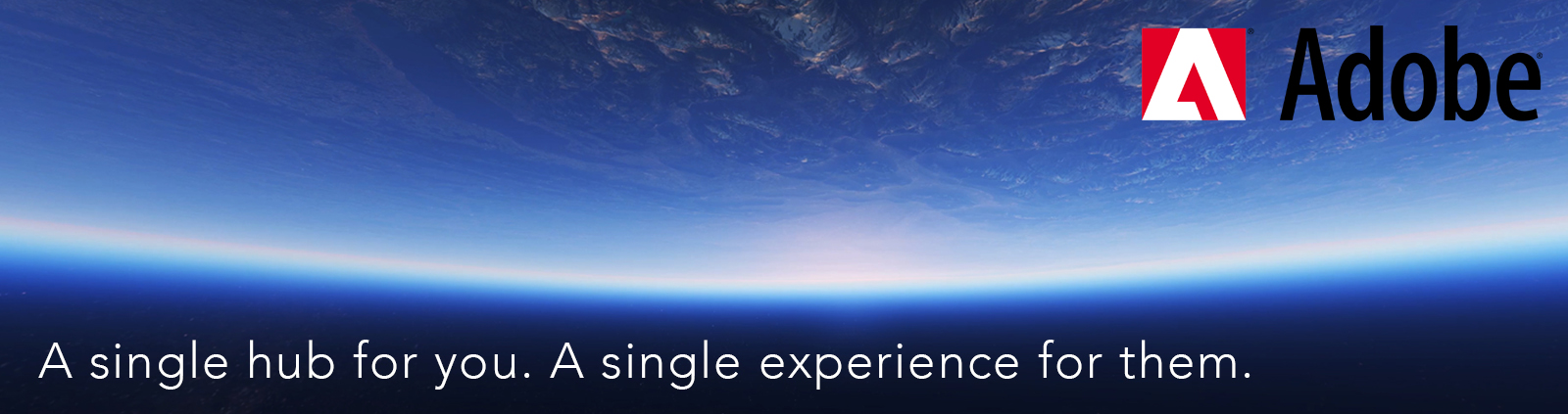 A single hub for you. A single experience for them